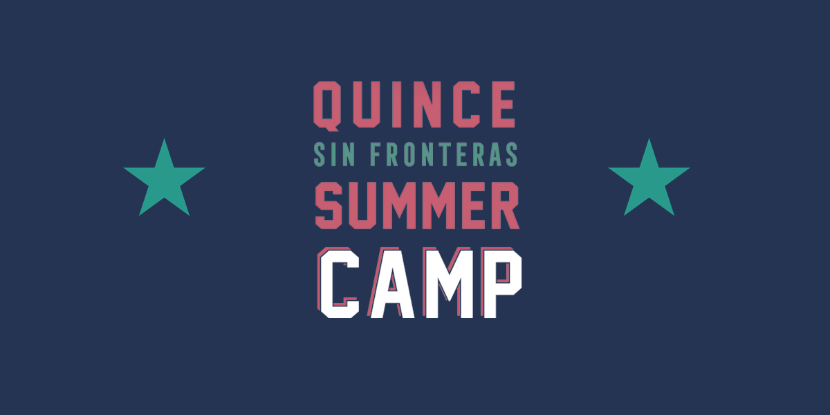 Quince Summer Camp